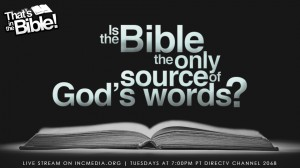 Is the Bible the only source of god's words