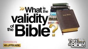 What is the Validity of the Bible