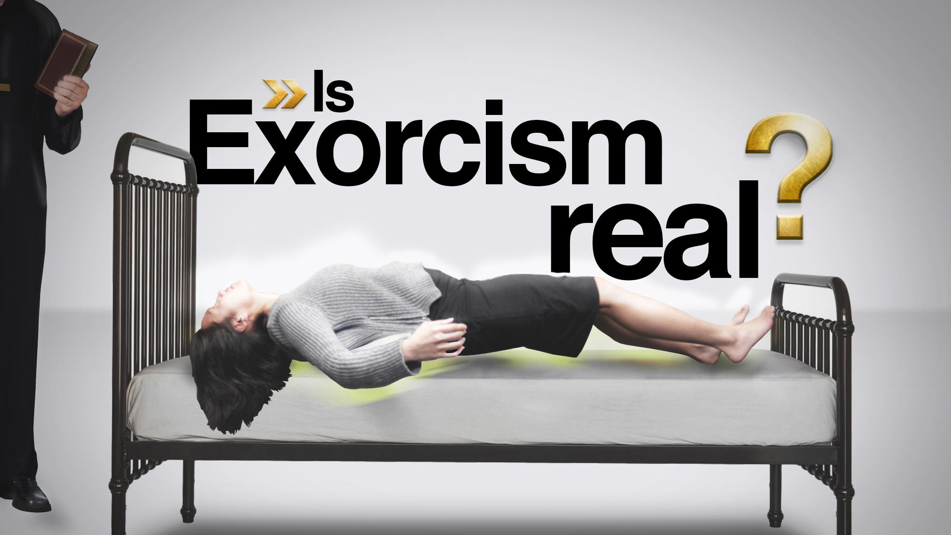 Is Exorcism Real?