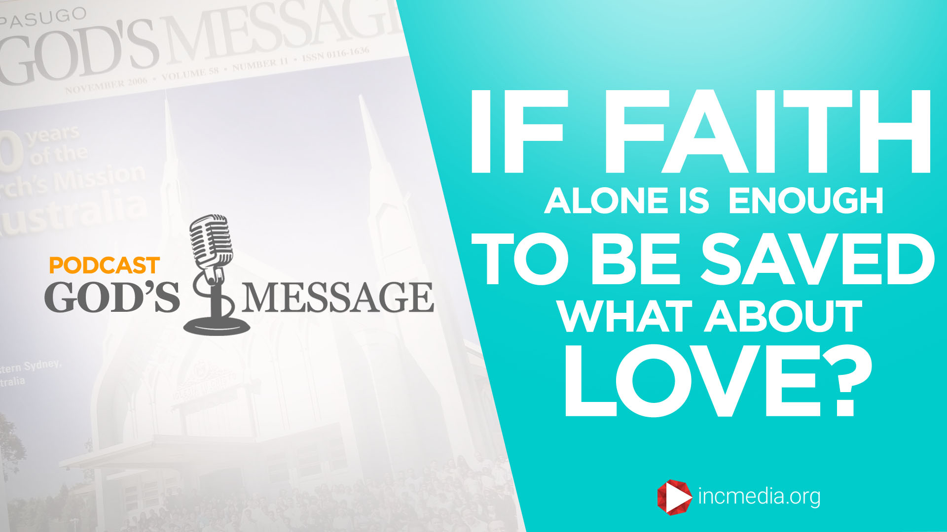 If Faith Alone is Enough To Be Saved, What About Love?